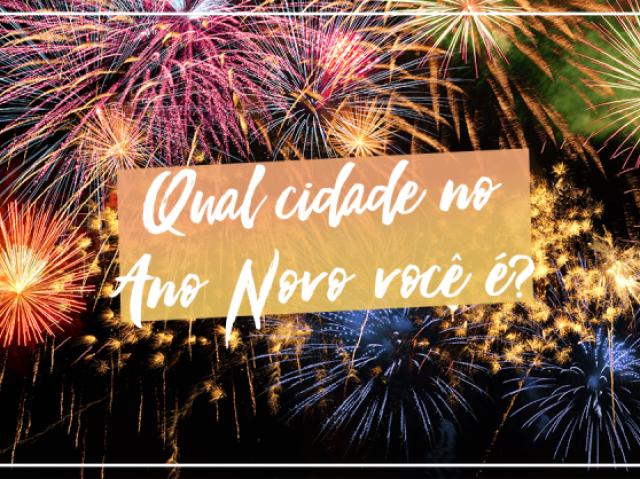 Qual cidade no Ano Novo você é?