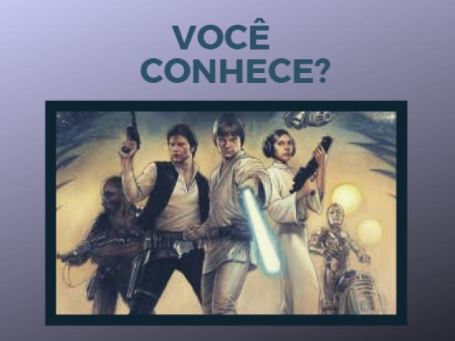 Você conhece a primeira trilogia de Star Wars?