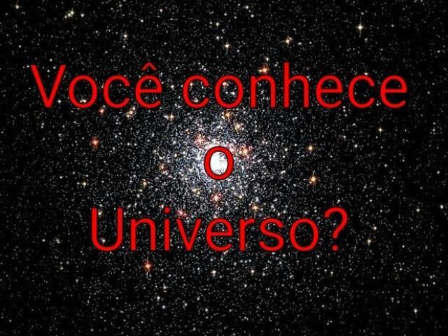 Você conhece o Universo?