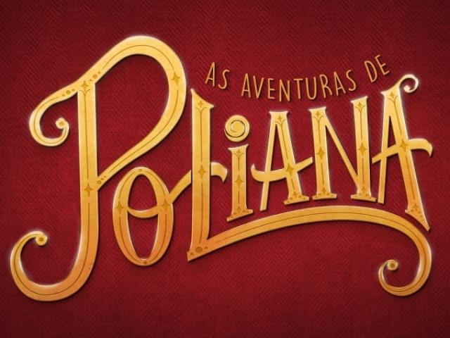 """Quem você seria em """"As aventuras de Poliana""""?"""
