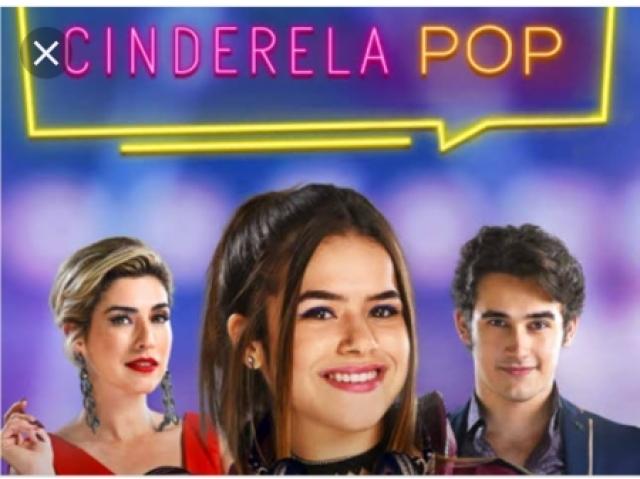Você conhece o filme Cinderela pop?