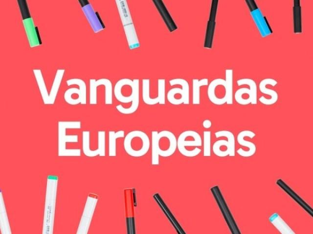 """Será que você entende bem sobre as """"Vanguardas Europeias""""?"""