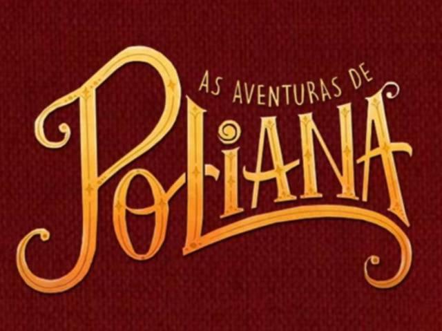 """Qual das meninas de """"As Aventuras de Poliana"""" você seria?"""