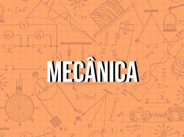 O quanto você entende sobre Mecânica?