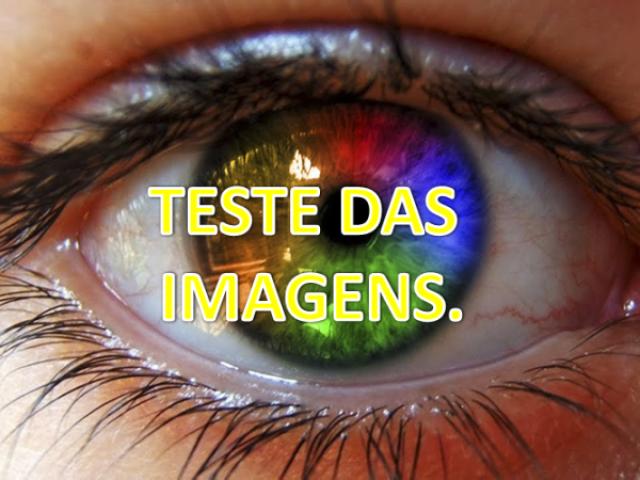Teste das Imagens: Qual é o seu sonho?