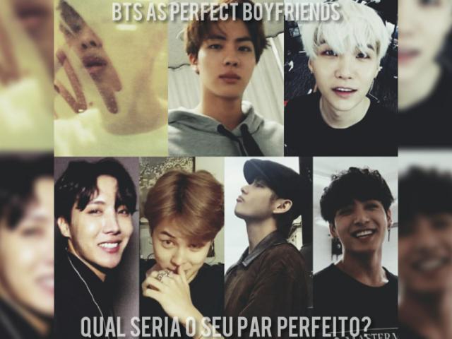 Qual seria o seu namorado no BTS?