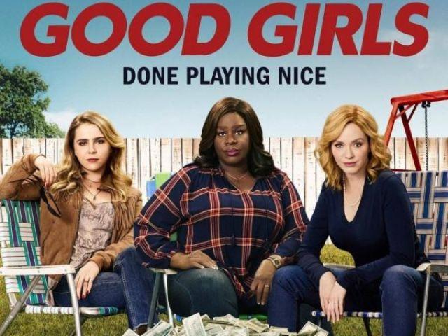 Você conhece Good Girls?