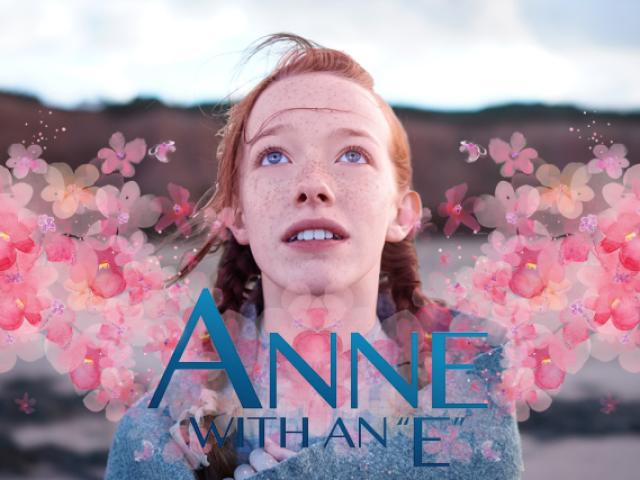 """Você conhece Anne with an """"E""""?"""