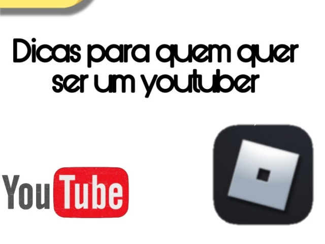 •Dicas para um youtuber iniciante•