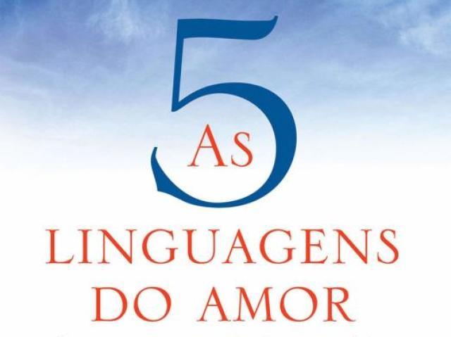 Qual sua linguagem do amor?(PARA ELAS)