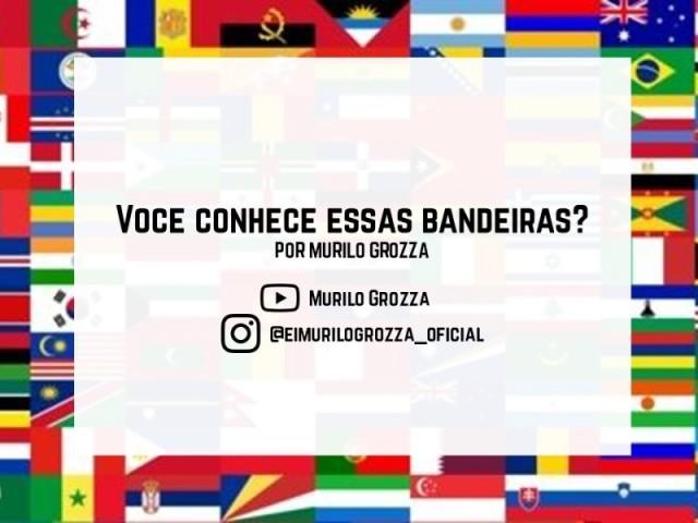 Você conhece essas bandeiras?