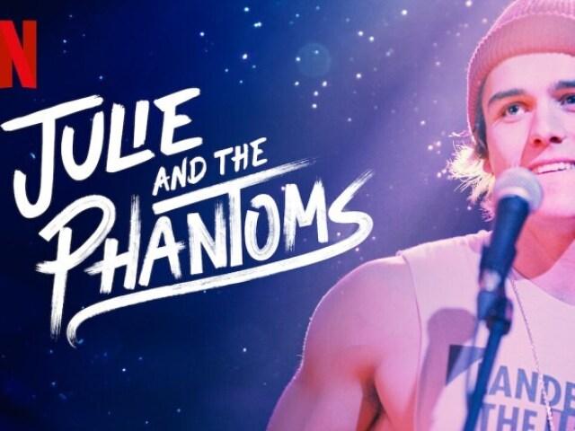 Você conhece Julie and the Phantoms?