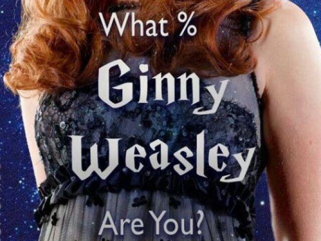 Quanto % Ginny Weasley você é?