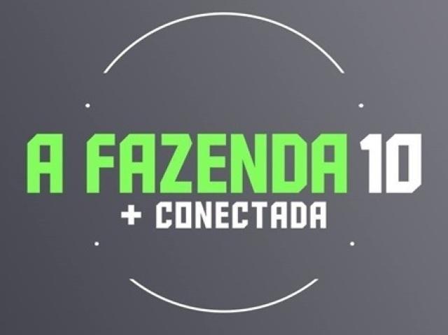 Curiosidades A Fazenda 10: Mais Conectada