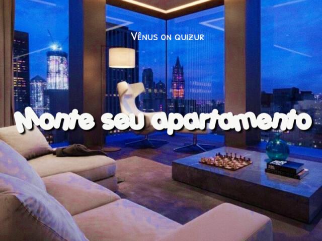 ~ Monte seu apartamento