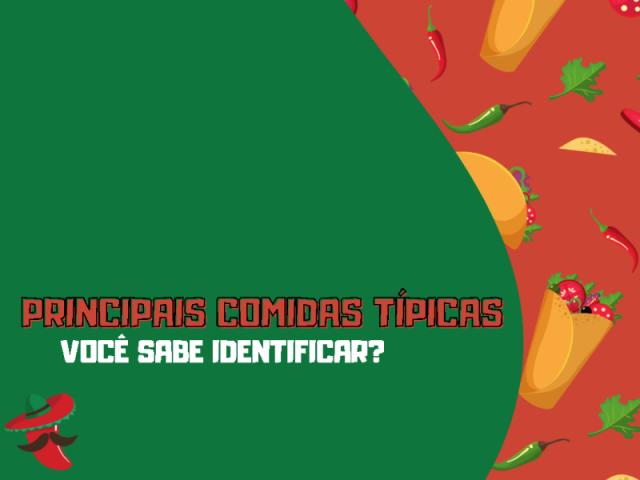 Principais comidas típicas: você consegue identificar?