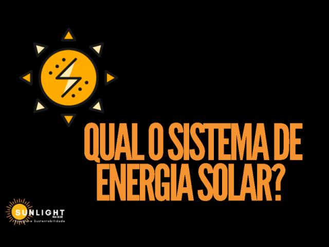 Qual o sistema de energia solar?